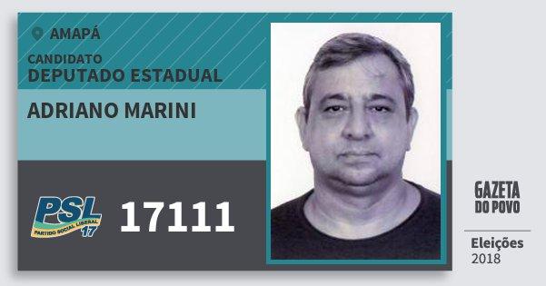 Santinho Adriano Marini 17111 (PSL) Deputado Estadual | Amapá | Eleições 2018