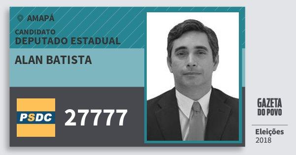 Santinho Alan Batista 27777 (DC) Deputado Estadual | Amapá | Eleições 2018