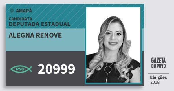 Santinho Alegna Renove 20999 (PSC) Deputada Estadual   Amapá   Eleições 2018