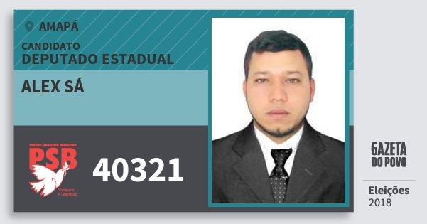 Santinho Alex Sá 40321 (PSB) Deputado Estadual | Amapá | Eleições 2018