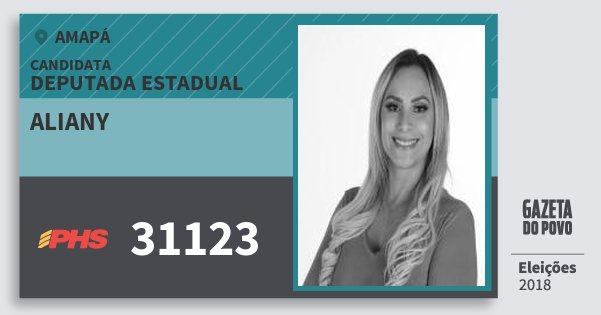 Santinho Aliany 31123 (PHS) Deputada Estadual | Amapá | Eleições 2018
