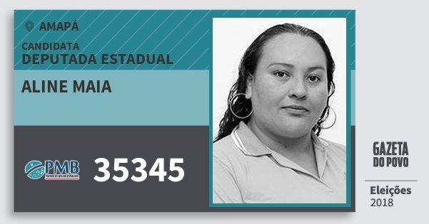 Santinho Aline Maia 35345 (PMB) Deputada Estadual | Amapá | Eleições 2018