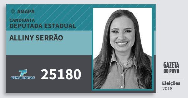 Santinho Alliny Serrão 25180 (DEM) Deputada Estadual | Amapá | Eleições 2018
