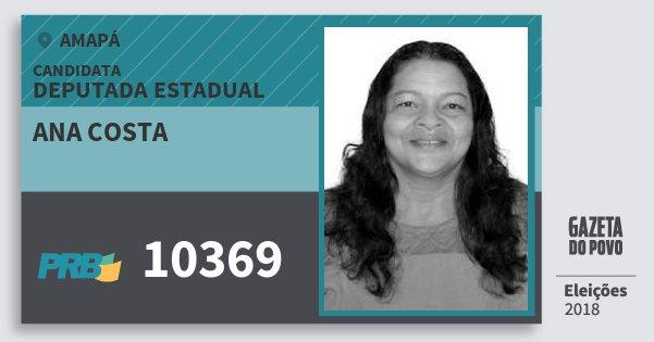 Santinho Ana Costa 10369 (PRB) Deputada Estadual | Amapá | Eleições 2018