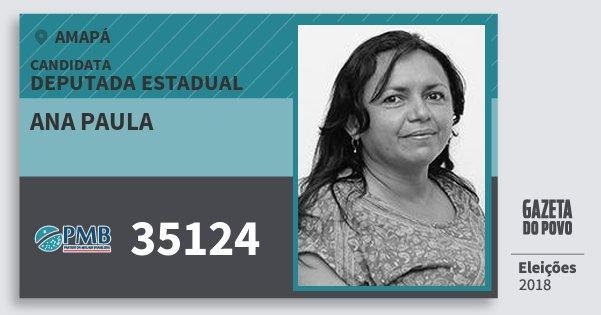 Santinho Ana Paula 35124 (PMB) Deputada Estadual | Amapá | Eleições 2018