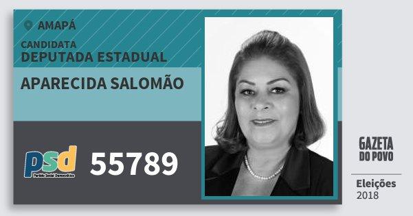 Santinho Aparecida Salomão 55789 (PSD) Deputada Estadual | Amapá | Eleições 2018