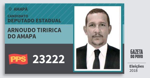 Santinho Arnoudo Tiririca do Amapa 23222 (PPS) Deputado Estadual | Amapá | Eleições 2018
