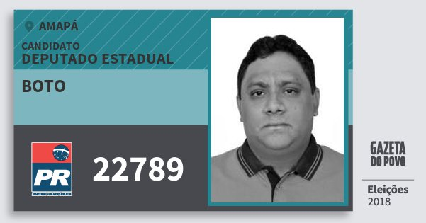 Santinho Boto 22789 (PR) Deputado Estadual | Amapá | Eleições 2018