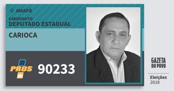 Santinho Carioca 90233 (PROS) Deputado Estadual | Amapá | Eleições 2018
