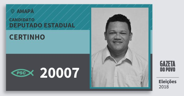 Santinho Certinho 20007 (PSC) Deputado Estadual | Amapá | Eleições 2018