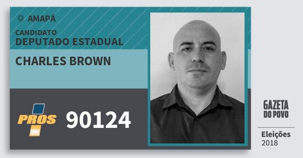 Santinho Charles Brown 90124 (PROS) Deputado Estadual | Amapá | Eleições 2018