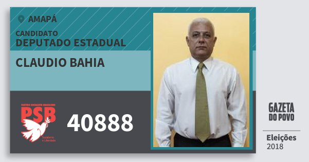 Santinho Claudio Bahia 40888 (PSB) Deputado Estadual | Amapá | Eleições 2018