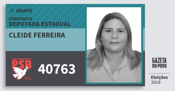 Santinho Cleide Ferreira 40763 (PSB) Deputada Estadual | Amapá | Eleições 2018