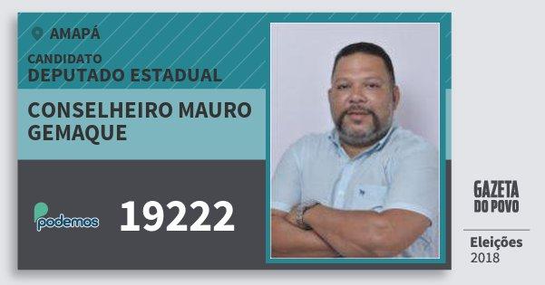 Santinho Conselheiro Mauro Gemaque 19222 (PODE) Deputado Estadual | Amapá | Eleições 2018