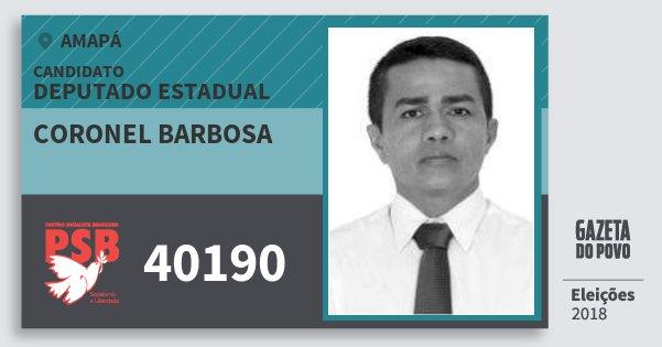 Santinho Coronel Barbosa 40190 (PSB) Deputado Estadual | Amapá | Eleições 2018