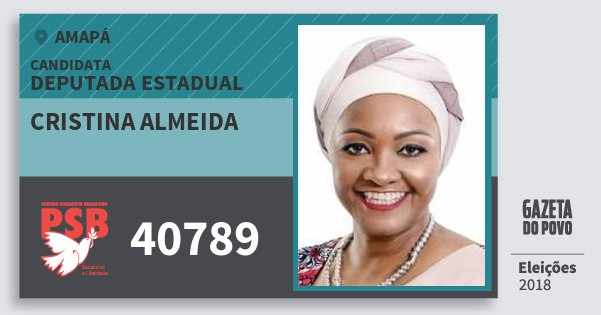 Santinho Cristina Almeida 40789 (PSB) Deputada Estadual | Amapá | Eleições 2018