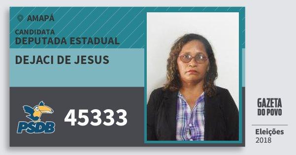 Santinho Dejaci de Jesus 45333 (PSDB) Deputada Estadual | Amapá | Eleições 2018