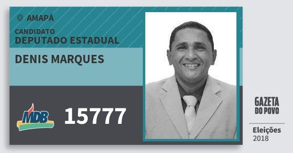 Santinho Denis Marques 15777 (MDB) Deputado Estadual | Amapá | Eleições 2018