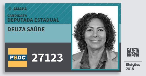 Santinho Deuza Saúde 27123 (DC) Deputada Estadual | Amapá | Eleições 2018