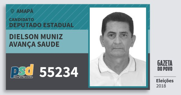 Santinho Dielson Muniz Avança Saude 55234 (PSD) Deputado Estadual | Amapá | Eleições 2018