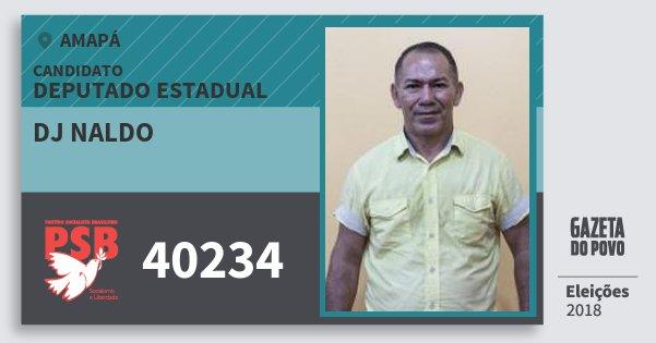 Santinho Dj Naldo 40234 (PSB) Deputado Estadual | Amapá | Eleições 2018