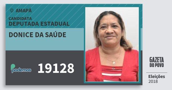 Santinho Donice da Saúde 19128 (PODE) Deputada Estadual | Amapá | Eleições 2018