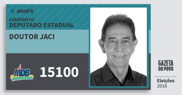 Santinho Doutor Jaci 15100 (MDB) Deputado Estadual | Amapá | Eleições 2018