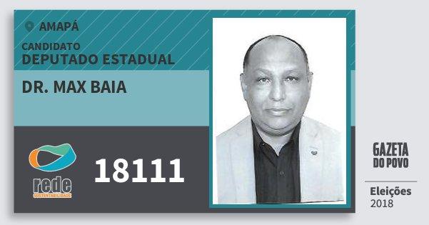 Santinho Dr. Max Baia 18111 (REDE) Deputado Estadual | Amapá | Eleições 2018