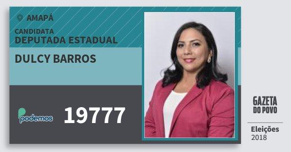 Santinho Dulcy Barros 19777 (PODE) Deputada Estadual | Amapá | Eleições 2018