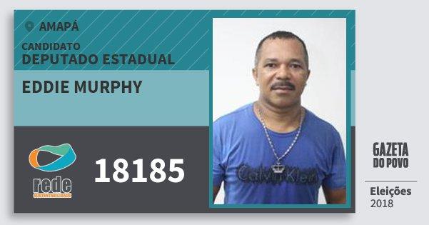 Santinho Eddie Murphy 18185 (REDE) Deputado Estadual | Amapá | Eleições 2018