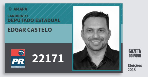 Santinho Edgar Castelo 22171 (PR) Deputado Estadual | Amapá | Eleições 2018