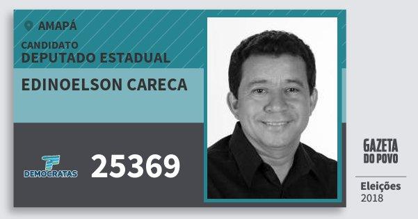 Santinho Edinoelson Careca 25369 (DEM) Deputado Estadual | Amapá | Eleições 2018