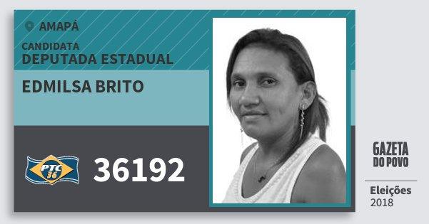 Santinho Edmilsa Brito 36192 (PTC) Deputada Estadual | Amapá | Eleições 2018