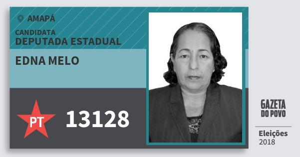 Santinho Edna Melo 13128 (PT) Deputada Estadual | Amapá | Eleições 2018