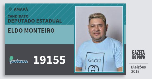 Santinho Eldo Monteiro 19155 (PODE) Deputado Estadual | Amapá | Eleições 2018