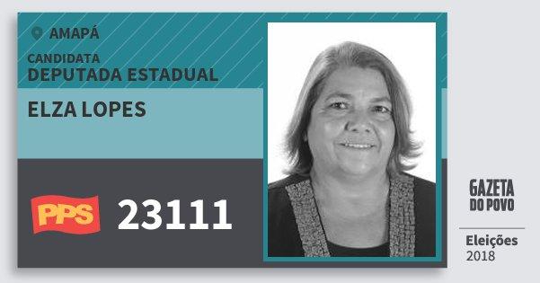 Santinho Elza Lopes 23111 (PPS) Deputada Estadual | Amapá | Eleições 2018