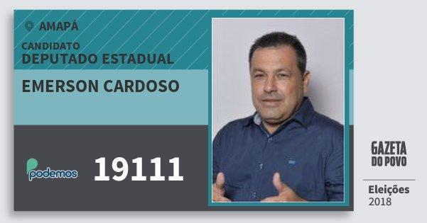 Santinho Emerson Cardoso 19111 (PODE) Deputado Estadual | Amapá | Eleições 2018