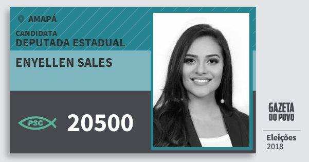 Santinho Enyellen Sales 20500 (PSC) Deputada Estadual | Amapá | Eleições 2018