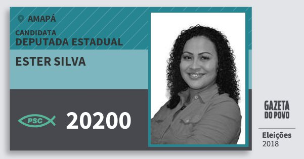 Santinho Ester Silva 20200 (PSC) Deputada Estadual | Amapá | Eleições 2018