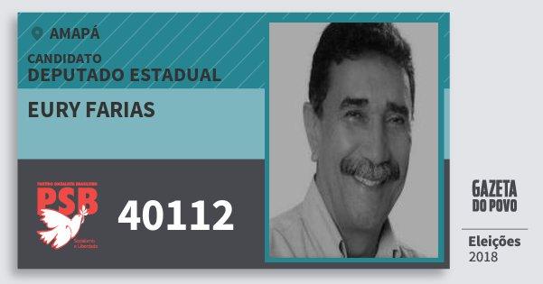 Santinho Eury Farias 40112 (PSB) Deputado Estadual | Amapá | Eleições 2018
