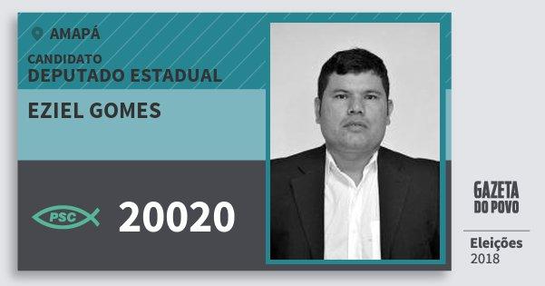 Santinho Eziel Gomes 20020 (PSC) Deputado Estadual | Amapá | Eleições 2018