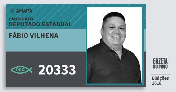 Santinho Fábio Vilhena 20333 (PSC) Deputado Estadual | Amapá | Eleições 2018