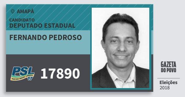 Santinho Fernando Pedroso 17890 (PSL) Deputado Estadual | Amapá | Eleições 2018