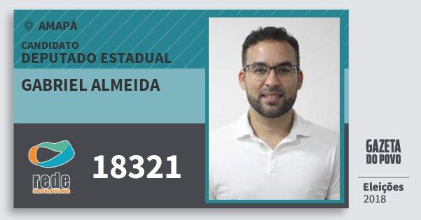 Santinho Gabriel Almeida 18321 (REDE) Deputado Estadual | Amapá | Eleições 2018