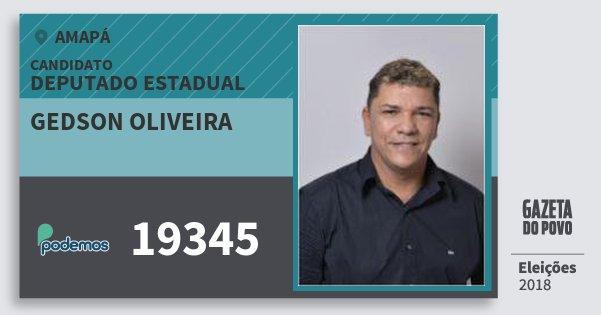 Santinho Gedson Oliveira 19345 (PODE) Deputado Estadual | Amapá | Eleições 2018
