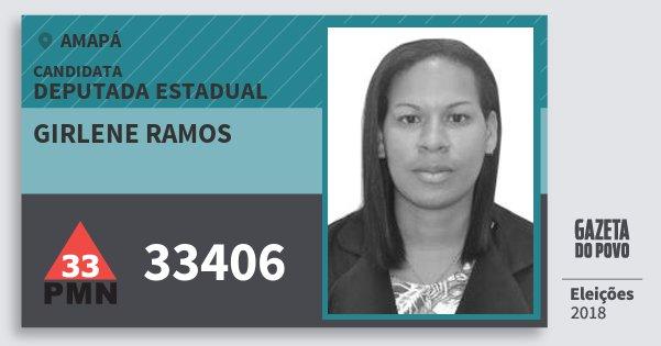 Santinho Girlene Ramos 33406 (PMN) Deputada Estadual | Amapá | Eleições 2018
