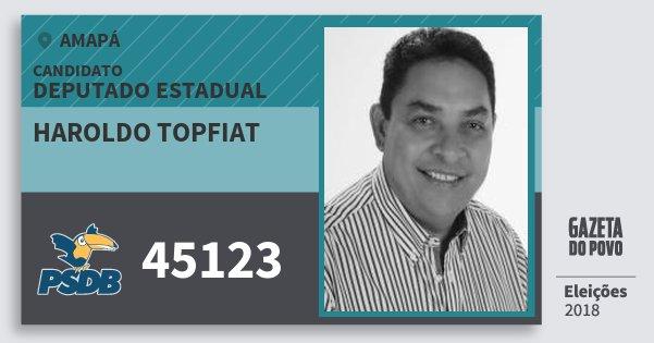 Santinho Haroldo Topfiat 45123 (PSDB) Deputado Estadual | Amapá | Eleições 2018