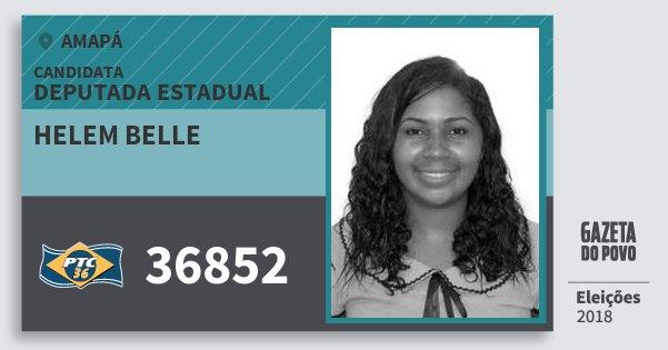 Santinho Helem Belle 36852 (PTC) Deputada Estadual | Amapá | Eleições 2018