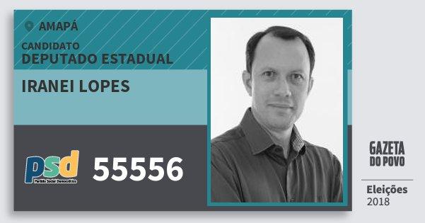 Santinho Iranei Lopes 55556 (PSD) Deputado Estadual | Amapá | Eleições 2018