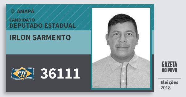 Santinho Irlon Sarmento 36111 (PTC) Deputado Estadual | Amapá | Eleições 2018